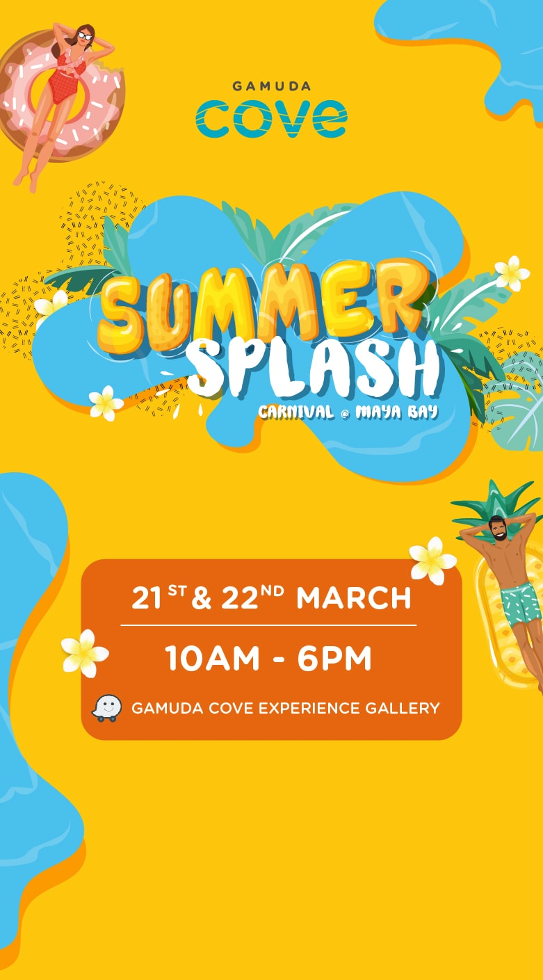 Summer Splash | Gamuda Cove