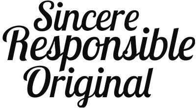 Sincere Responsible Original